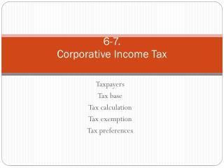 6-7. Corporative  Income Tax