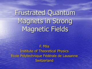 Frustrated Quantum Magnets in Strong Magnetic Fields