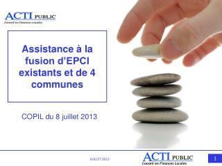 Assistance à la fusion d'EPCI existants et de 4 communes