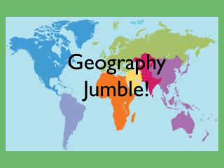 Geography Jumble!