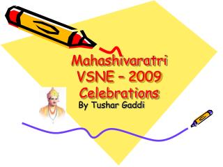 Mahashivaratri VSNE – 2009 Celebrations