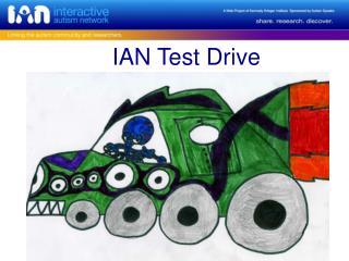 IAN Test Drive