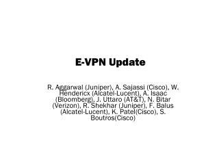 E-VPN Update