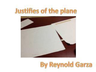 Justifies of the plane