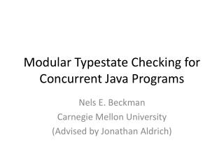Modular Typestate Checking for Concurrent Java Programs