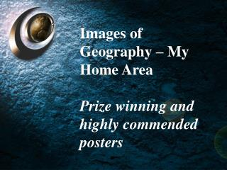 Images of Geography – My Home Areas