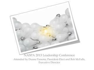 NASPA 2013 Leadership  Conference