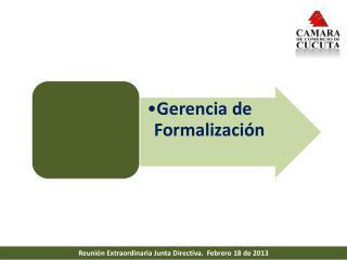 Reunión Extraordinaria Junta Directiva.  Febrero 18 de 2013