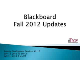 Blackboard  Fall 2012 Updates