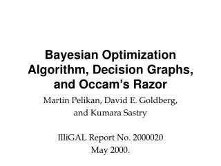 Bayesian Optimization Algorithm, Decision Graphs,  and Occam's Razor