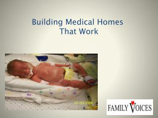 Building Medical Homes  That Work