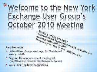 Welcome to the New York Exchange User Group's October 2010 Meeting