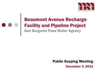 Beaumont Avenue Recharge Facility and Pipeline Project San Gorgonio Pass Water Agency