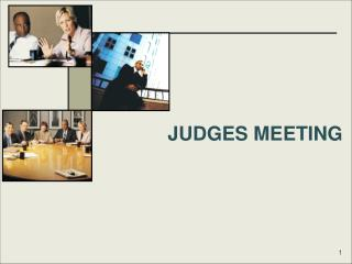 JUDGES MEETING