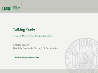 Nicolas Sauter Munich Graduate School of Economis