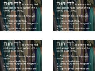 THRIFTR is a way to find cool second hand fashion in the stores close to you.