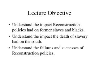 Lecture Objective
