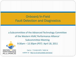 Onboard/In-Field  Fault Detection and Diagnostics