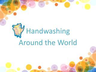 Global Handwashing Day � October 15