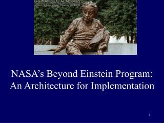 NASA's Beyond Einstein Program: An Architecture for Implementation