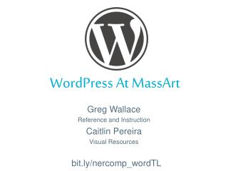 WordPress  At MassArt