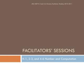 Facilitators' Sessions