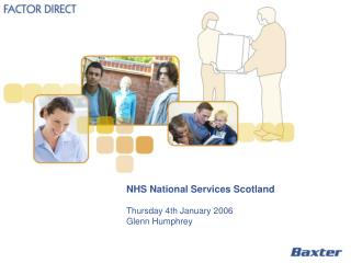NHS National Services Scotland Thursday 4th January 2006 Glenn Humphrey