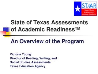 State of Texas Assessments of Academic  Readiness TM