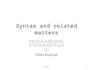 Syntax and related matters