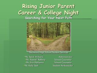 Rising Junior Parent  Career & College Night Searching for Your Next Path