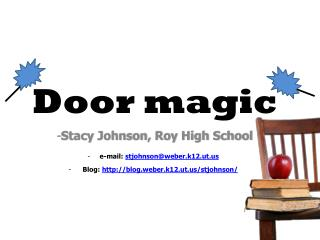 Door magic