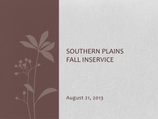 Southern Plains Fall  Inservice