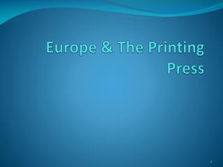Europe & The Printing Press