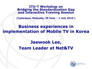Business experiences in implementation of Mobile TV in Korea