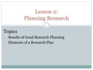 Lesson 2:  Planning Research