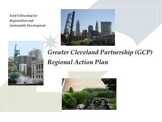 Greater Cleveland Partnership (GCP) Regional Action Plan