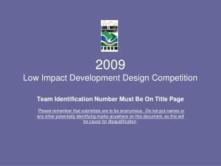 2009                                                   Low Impact Development Design Competition
