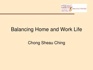 Balancing Home and Work Life