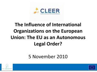 An  autonomous legal  order in  relation to domestic legal  orders