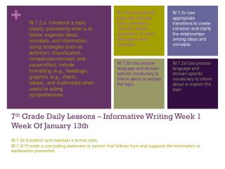 7 th  Grade Daily Lessons – Informative Writing Week 1 Week Of January 13th