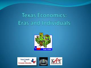 Texas Economics:   Eras and Individuals