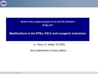 Perin ,  N. Veillet, TE-CRG and contributions of many others…