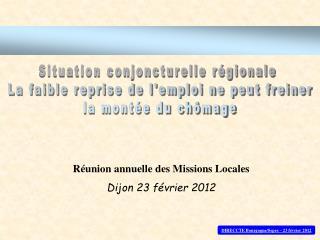 Réunion annuelle des Missions Locales Dijon 23 février 2012