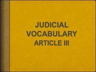 JUDICIAL VOCABULARY