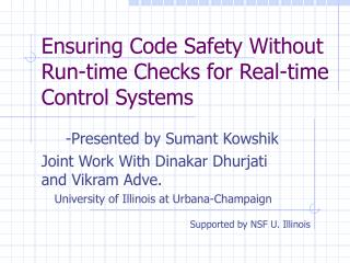 Ensuring Code Safety Without Run-time Checks for Real-time Control Systems