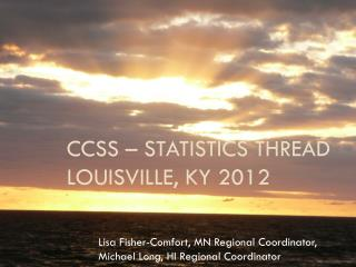 CCSS – Statistics Thread Louisville, KY 2012