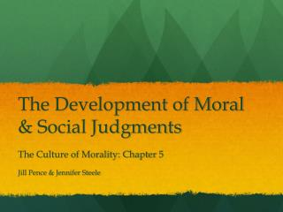 The Development of Moral & Social Judgments