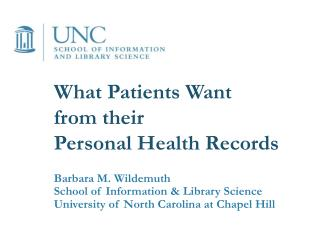 What Patients Want  from their  Personal Health Records