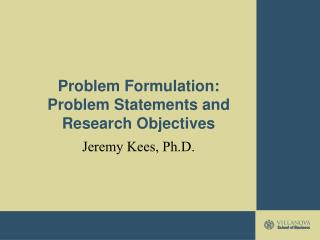 Problem Formulation: Problem Statements and Research Objectives