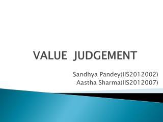 VALUE  JUDGEMENT